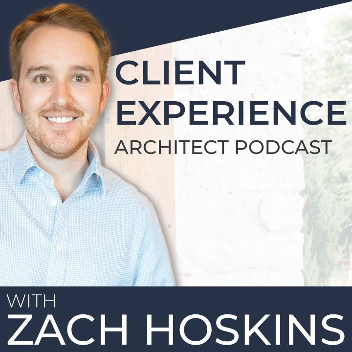 Client Experience Architect Podcast